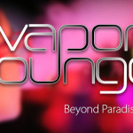 VOLCANO Vapor Lounge – ビヨンドパラダイス